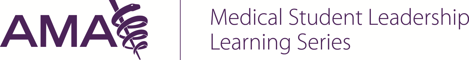 AMA Medical Student Leadership Learning Series